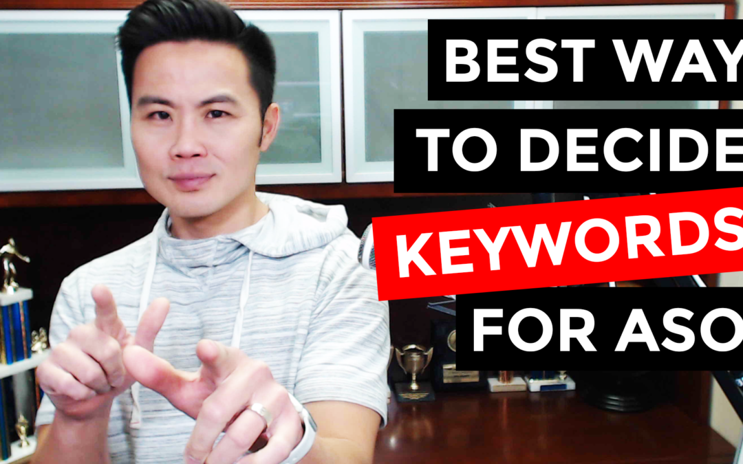 3 Key Factors in Deciding Keywords for App Store Optimization (ASO)