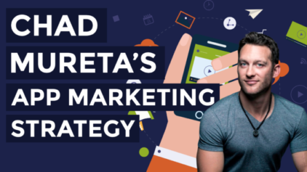 Chad Mureta's App Marketing Strategy
