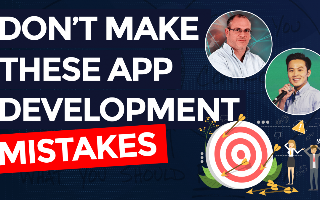 Avoid These App Development Mistakes