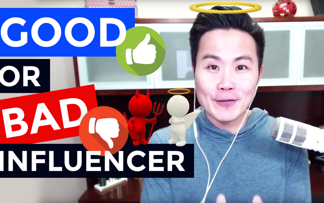 Influencer Marketing: How to Decide Who is a Good or Bad Influencer