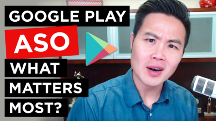 Google Play App Store Optimization – What Matters Most?