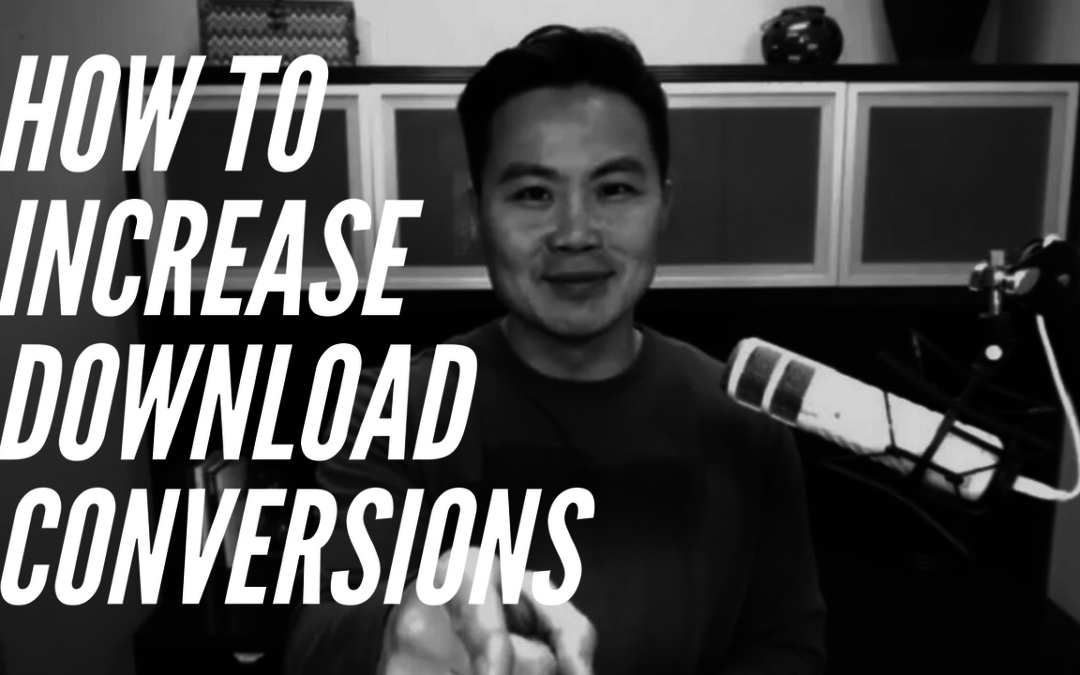 How to Increase Download Conversions