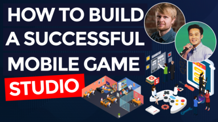 Building a Successful Mobile Game Studio