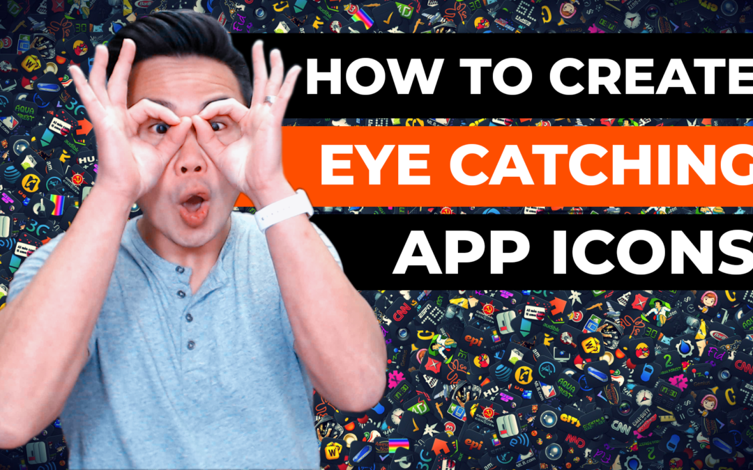 How to Make Eye Catching App Icon