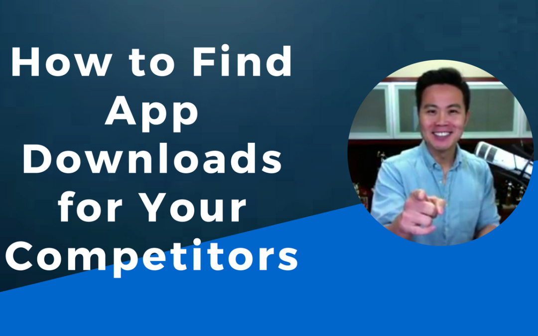 How to Find App Downloads for Your Competitors (or Any App)
