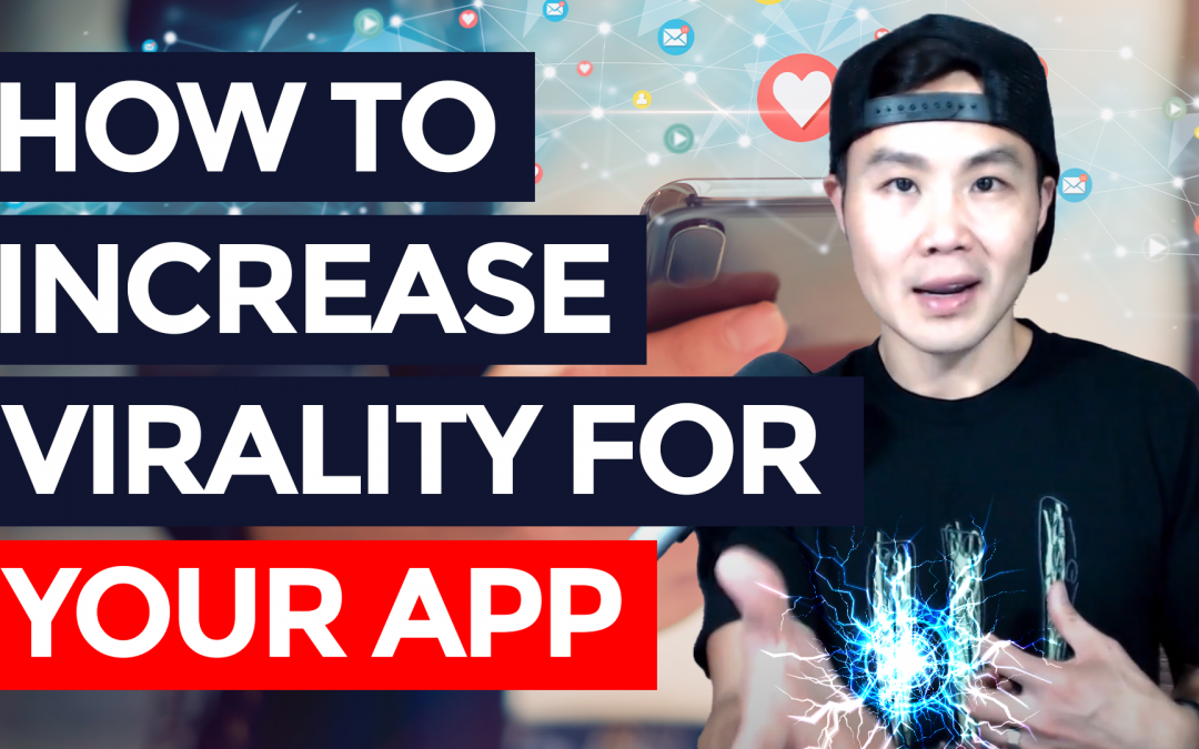 How to Increase Virality for Your App