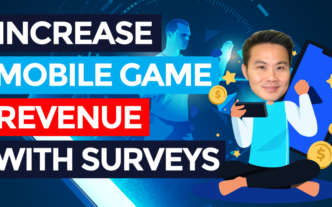 How to Increase Mobile Game Revenue Using Rewarded Surveys