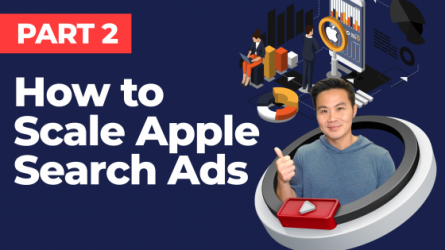 How to Scale Apple Search Ads (Part 2/3)