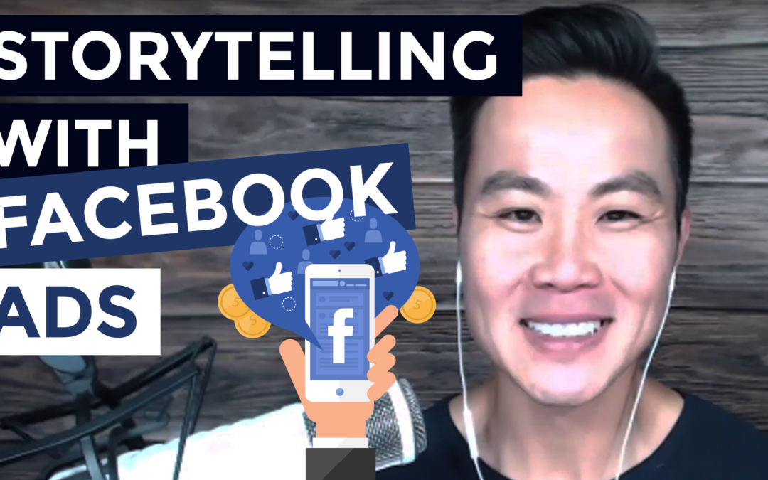 Storytelling with Facebook Ads