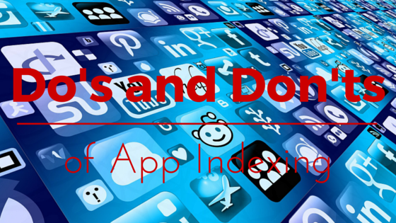 The most important do's and don'ts of app indexing