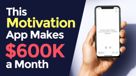 This Motivation App Makes $600,000 a Month