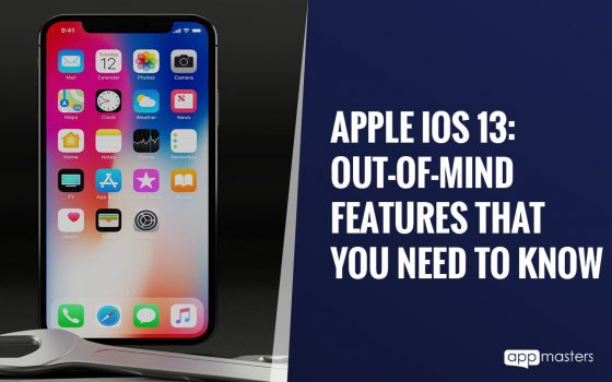 Apple iOS 13: Out-of-Mind Features That You Need To Know