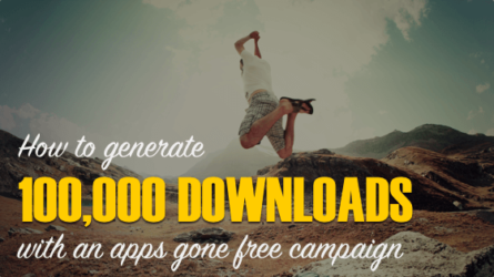 How to Generate 100K Downloads With An Apps Gone Free Campaign