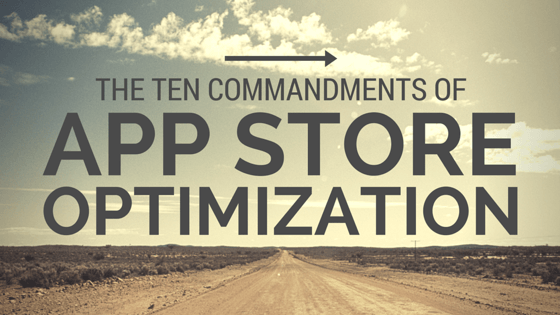 App Store Optimization Commandments