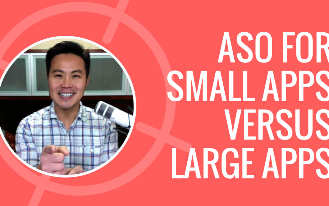 ASO Strategies for Small Apps vs Large Apps