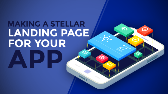 Making a Stellar Landing Page for your App