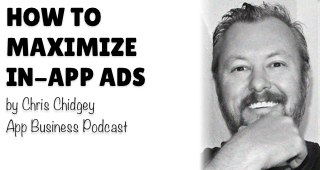 How to Maximize In-App Ads