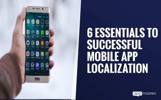 6 Essentials to Successful Mobile App Localization