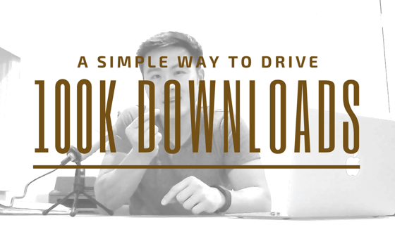 Growth hack to drive 100,000 app downloads