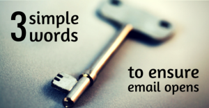 Simple Words for Email Opens