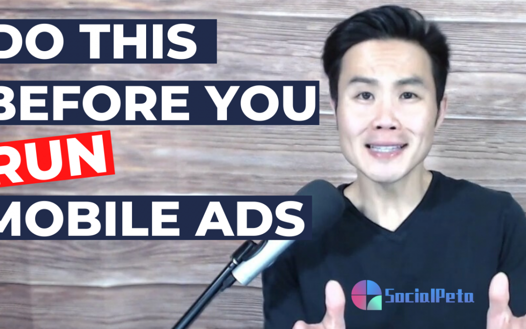 Do This Before You Run Mobile Advertising