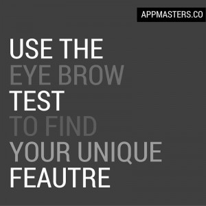 "Use the ""eye brow"" test to find your unique feature."