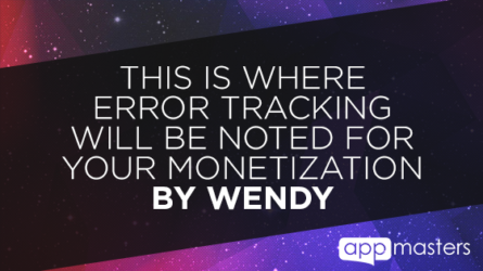 This Is Where Error Tracking Will Be Noted For Your Monetization